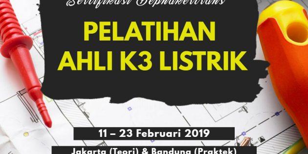 Pelatihan Ahli K3 Spesialis Bidang Listrik (Ahli K3 Listrik) – Sertikasi Depnakertrans (PASTI JALAN)