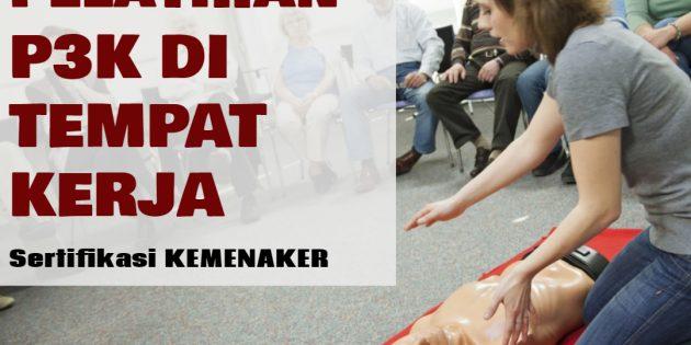 P3K DI TEMPAT KERJA – SERTIFIKASI KEMNAKER