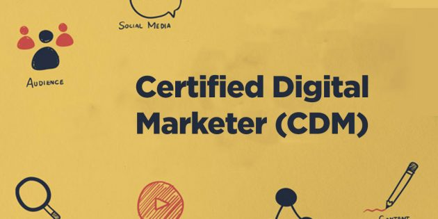 CDM: Certified Digital Marketer Upgraded From CIMP
